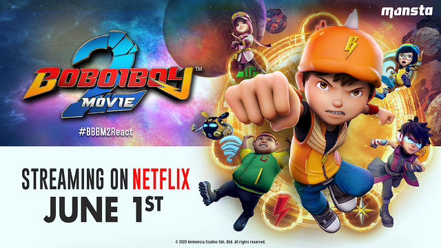 Babak Tambahan Filem BoBoiBoy Movie 2 di Netflix Bermula 1 Jun