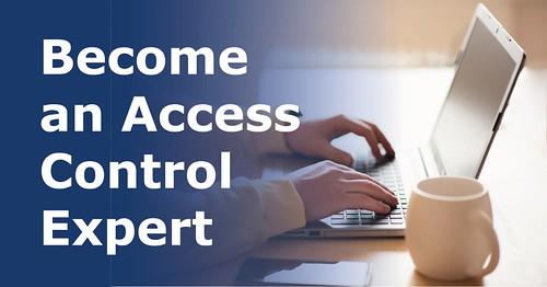 Become an Access Control Expert