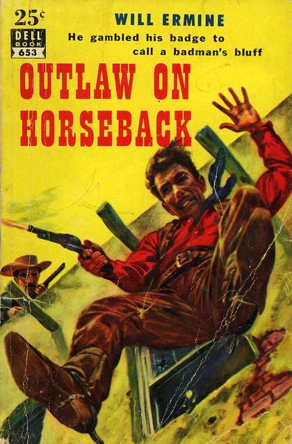 Dell Books 653 - Will Ermine - Outlaw on Horseback