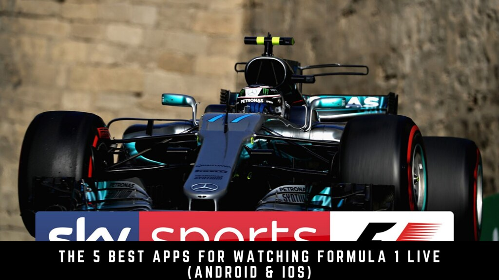 The 5 Best Apps For Watching Formula 1 Live (Android & iOS)