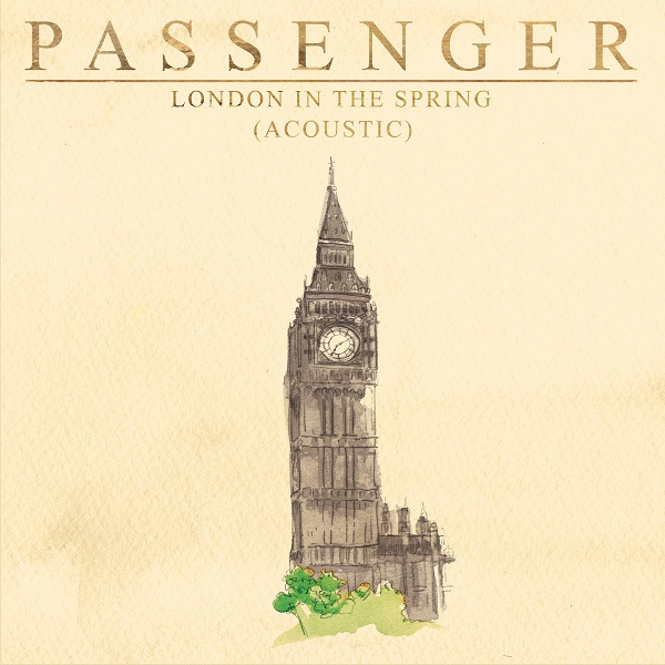 Passenger - London In The Spring (Acoustic)