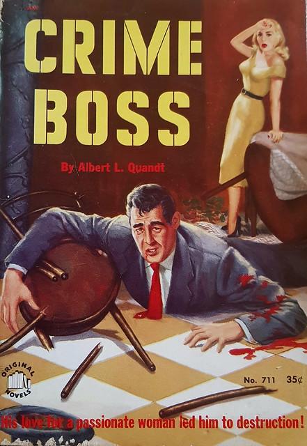 Crime Boss - Original Novels - No 711 - Albert L. Quandt - 1952