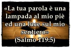 La Parola di Dio è una lampada al mio piede una luce sul mio sentiero