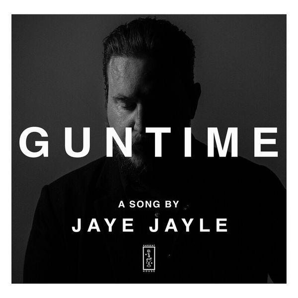 Jaye Jayle - Guntime