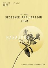 Harajuku 原宿 Event - 21th Round DESIGNERS APPLICATION FORM