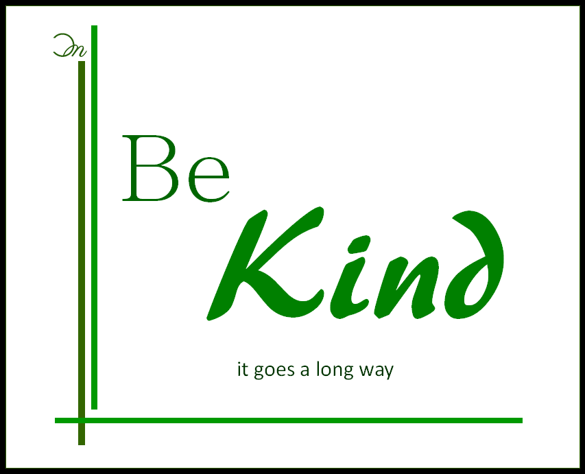 cruisingcherokee - Be Kind
