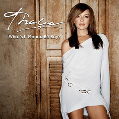 Thalía || What's It Gonna Be Boy?