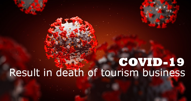 The travel industry worried that COVID-19 pandemic may result in the death of businesses