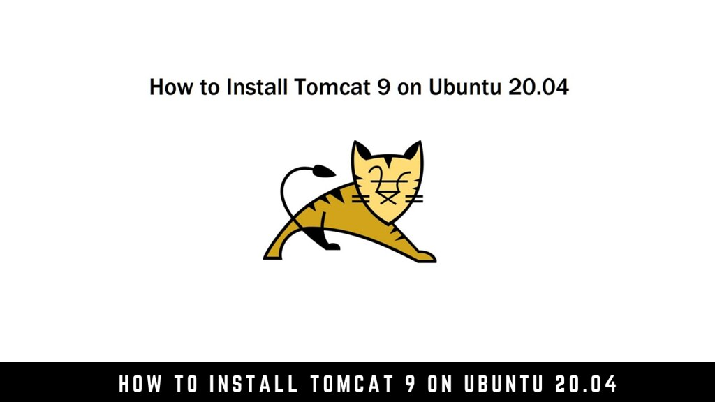 How to Install Tomcat 9 on Ubuntu 20.04