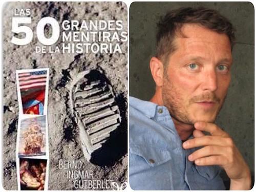 """""""LAS 50 GRANDES MENTIRAS DE LA HISTORIA"""" de Bernd Ingmar Gutberlet"""