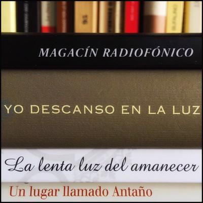 Magacín radiofónico en estado de alarma 26.5.20 #yomequedoencasa #frenarlacurva #haikusdestanteria #quedateencasa