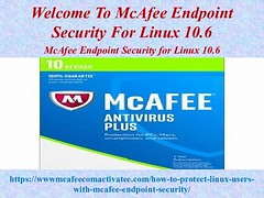 Welcome To McAfee Endpoint Security For Linux 10