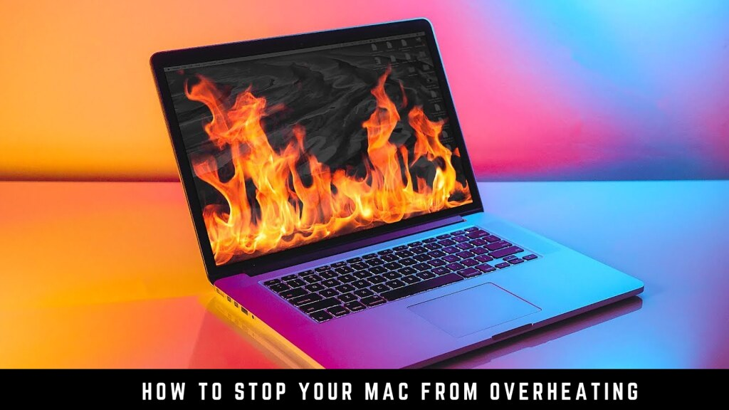 How to Stop Your Mac from Overheating