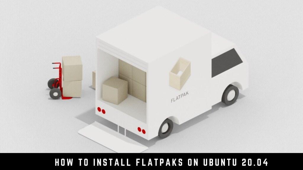 How to Install Flatpaks on Ubuntu 20.04