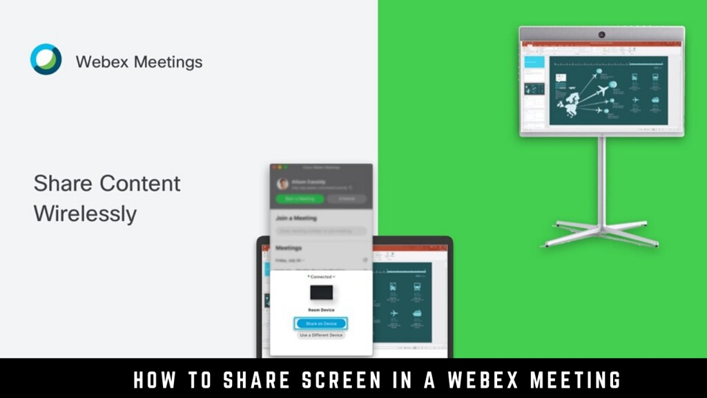 How to Share Screens at Webex Meetings