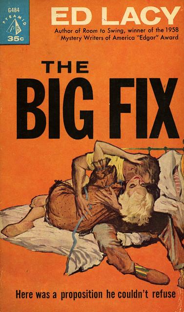 Pyramid Books G484 - Ed Lacy - The Big Fix