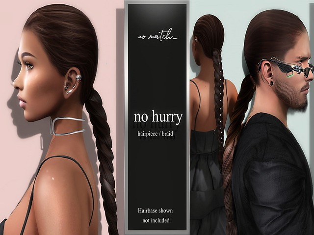 New Group Gift 'No Hurry' at No Match - Braid Add-on