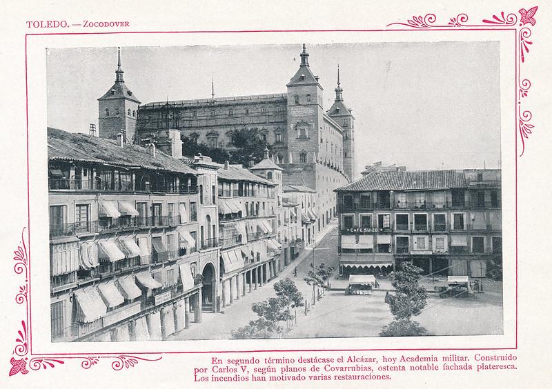"""Plaza de Zocodover y Alcázar de Toledo  hacia 1910. Publicada en """"Portfolio Fotográfico de España (cuaderno nº 3)"""" por Alberto Martín a iniciativa de Ceferino Rocafort"""