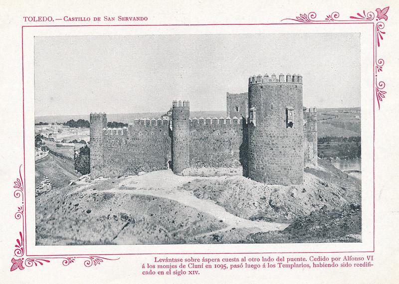 """Castillo de San Servando  hacia 1910. Publicada en """"Portfolio Fotográfico de España (cuaderno nº 3)"""" por Alberto Martín a iniciativa de Ceferino Rocafort"""