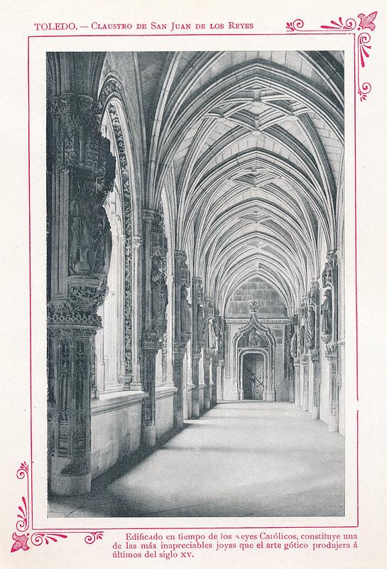 """Claustro de San Juan de los Reyes  hacia 1910. Publicada en """"Portfolio Fotográfico de España (cuaderno nº 3)"""" por Alberto Martín a iniciativa de Ceferino Rocafort"""