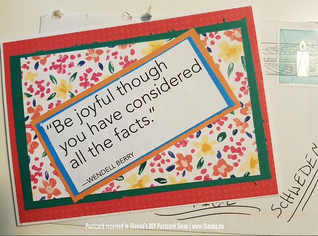 DIY Postcard from Carmen saying Be joyful though you have considered all the facts /Wendell Berry