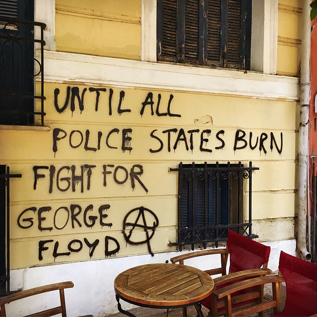 Until all police states burn, fight for George Floyd*