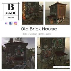 B-Made Brick House