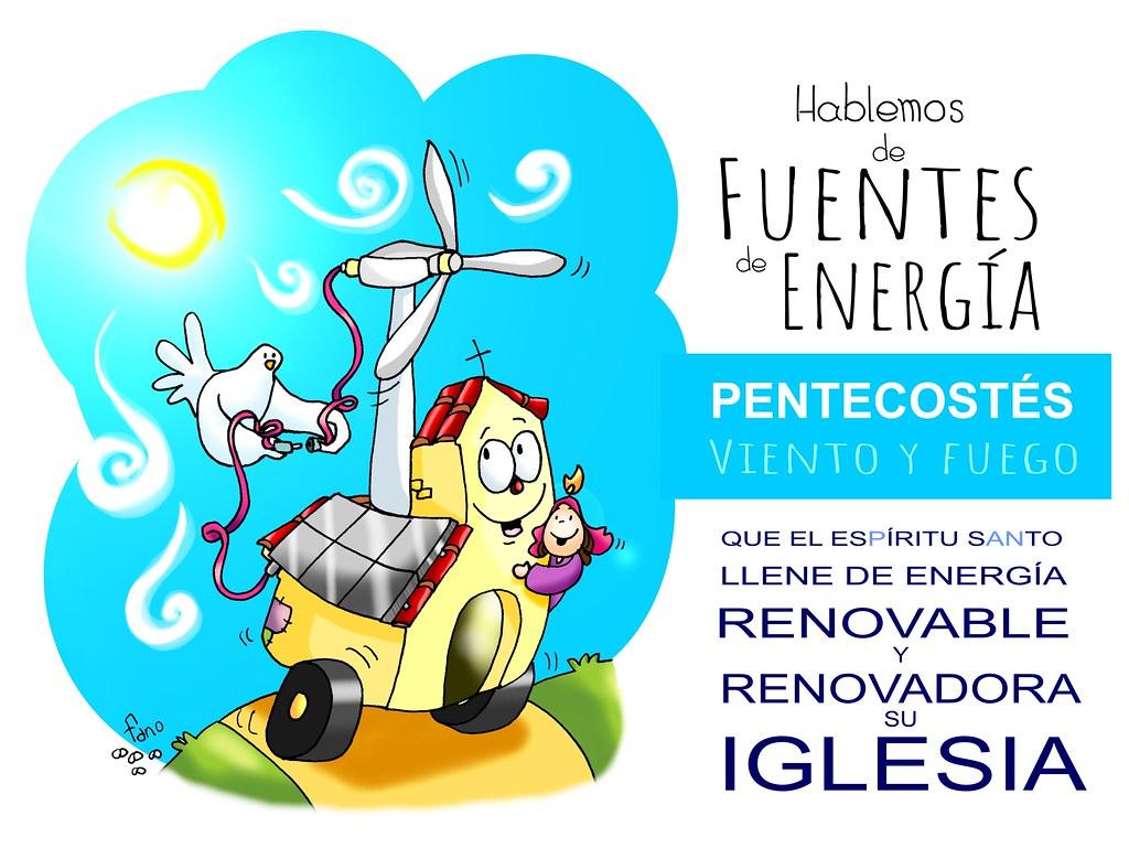 Espíritu Santo, fuego y viento, fuente de energía renovable y renovadora