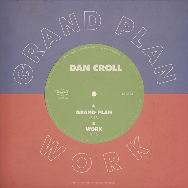 Dan Croll - Grand Plan - Work