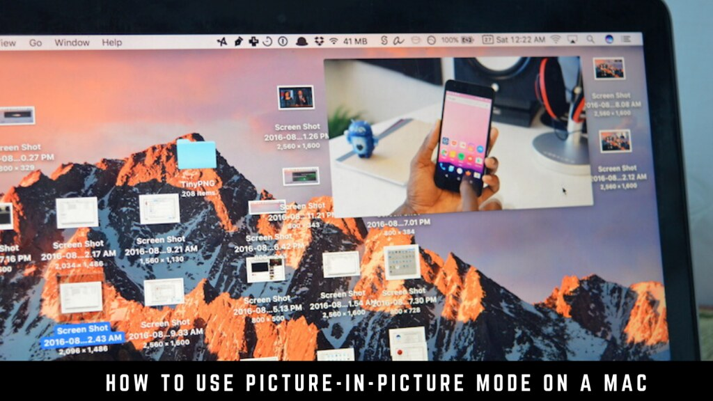 How to use Picture-in-picture mode on a Mac