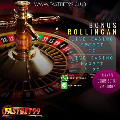 Bonus dari FASTBET99 Bonus ROLLINGAN LIVE CASINO SBOBET dan MAXBET kami dari 1% hingga 1.2%
