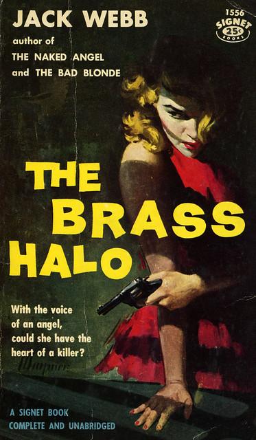 Signet Books 1556 - Jack Webb - The Brass Halo