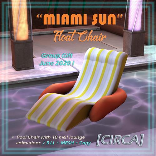 "[CIRCA] - ""Miami Sun"" Float Chair - June Group Gift"