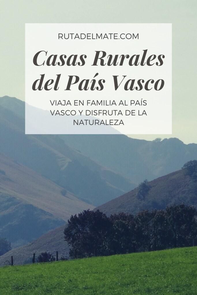 Casas rurales en el País Vasco para viajar en familia
