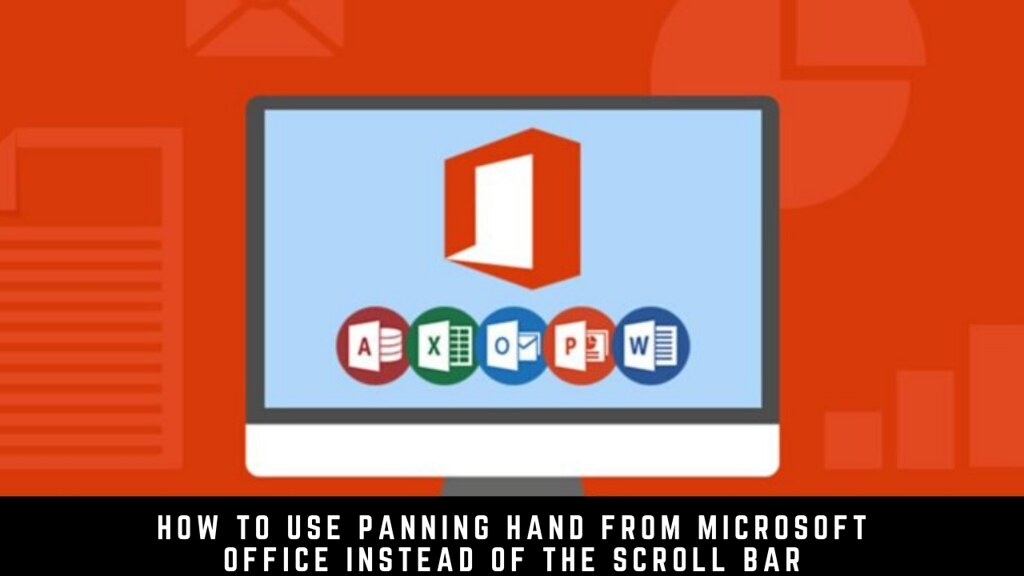 How to use Panning Hand from Microsoft Office instead of the Scroll Bar