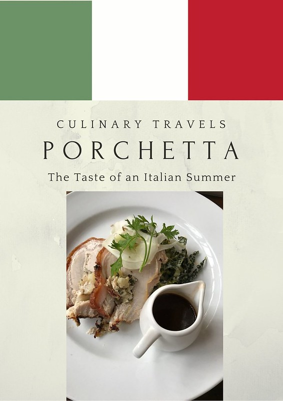Georgina Ingham | Culinary Travels - Photograph Porchetta. The quintessential taste of Italian summers