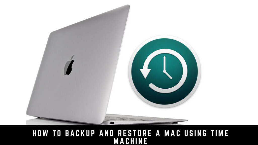How to Backup and Restore a Mac using Time Machine