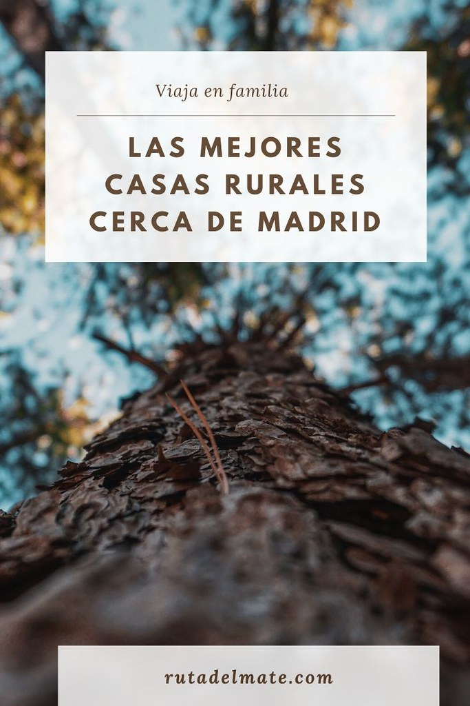 Casas rurales cerca de Madrid para viajar en familia