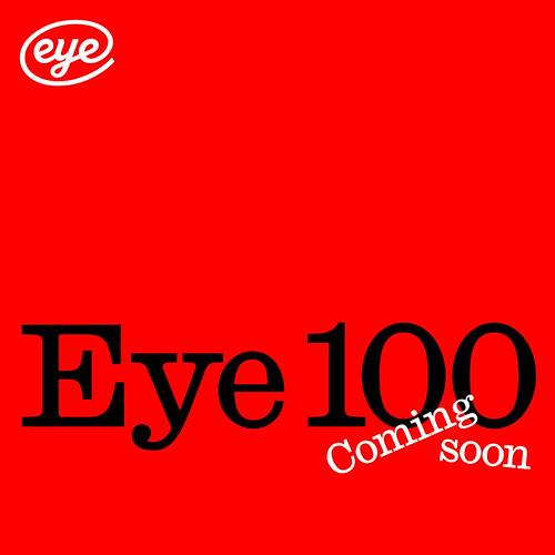 Eye100ComingSoon