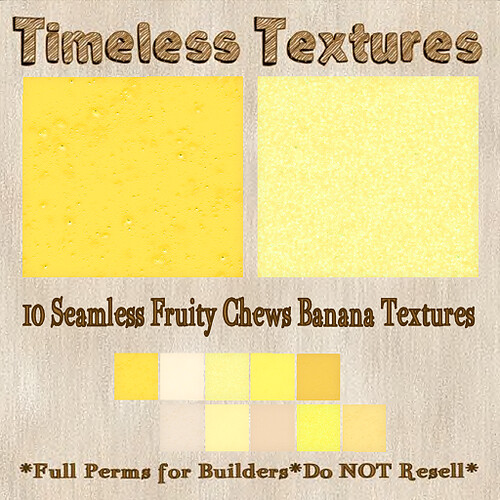 TT 10 Seamless Fruity Chews Banana Timeless Textures