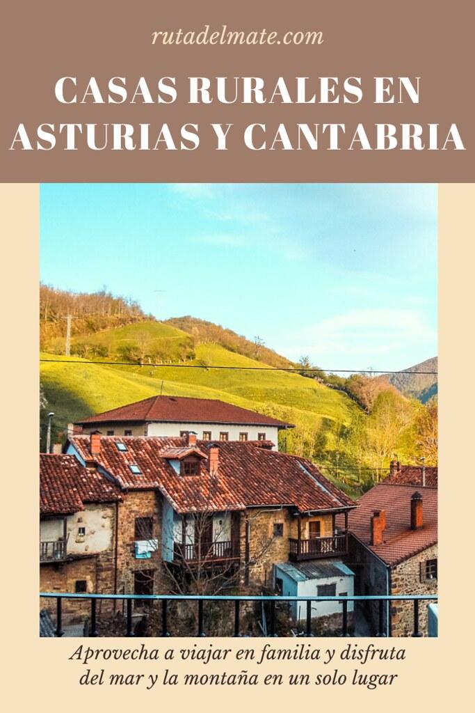Casas rurales de Asturias y Cantabria para viajar en familia