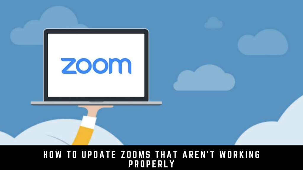How to update Zooms that aren't Working properly