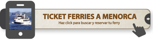 Tickets de ferries a Menorca