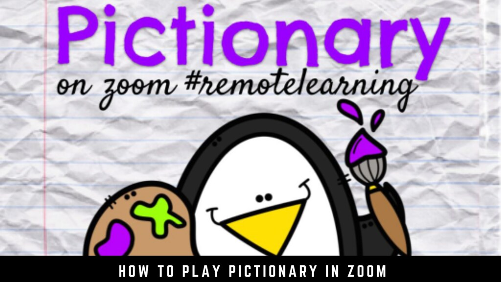 How to Play Pictionary in Zoom