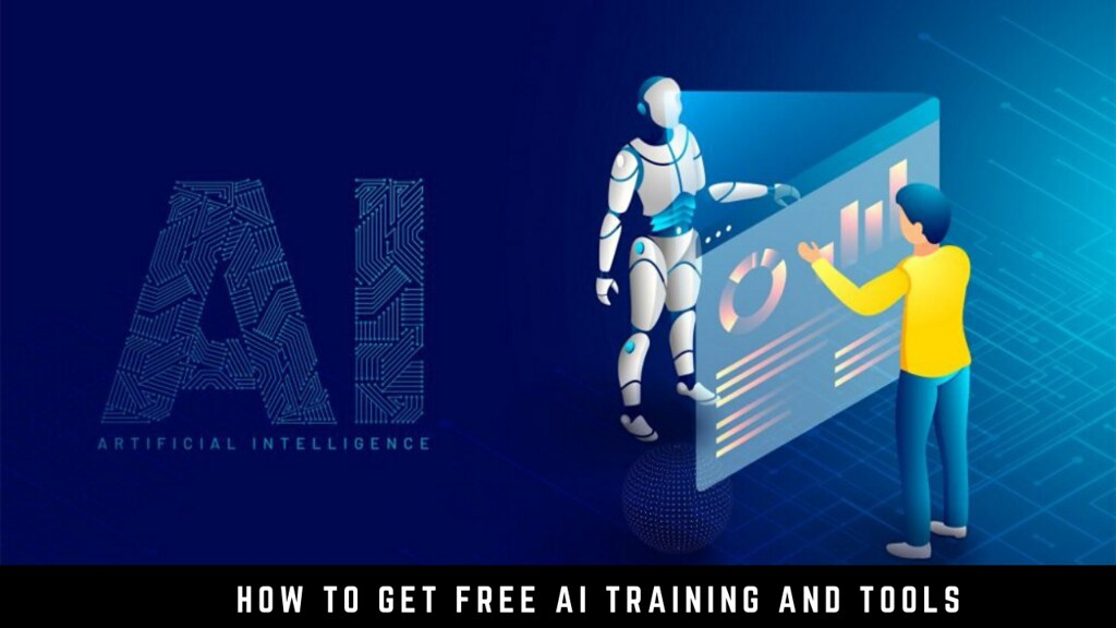 How to get free AI training and tools