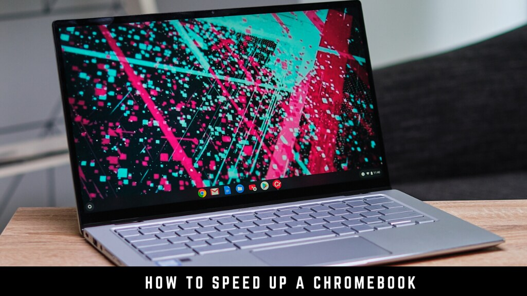 How to Speed up a Chromebook
