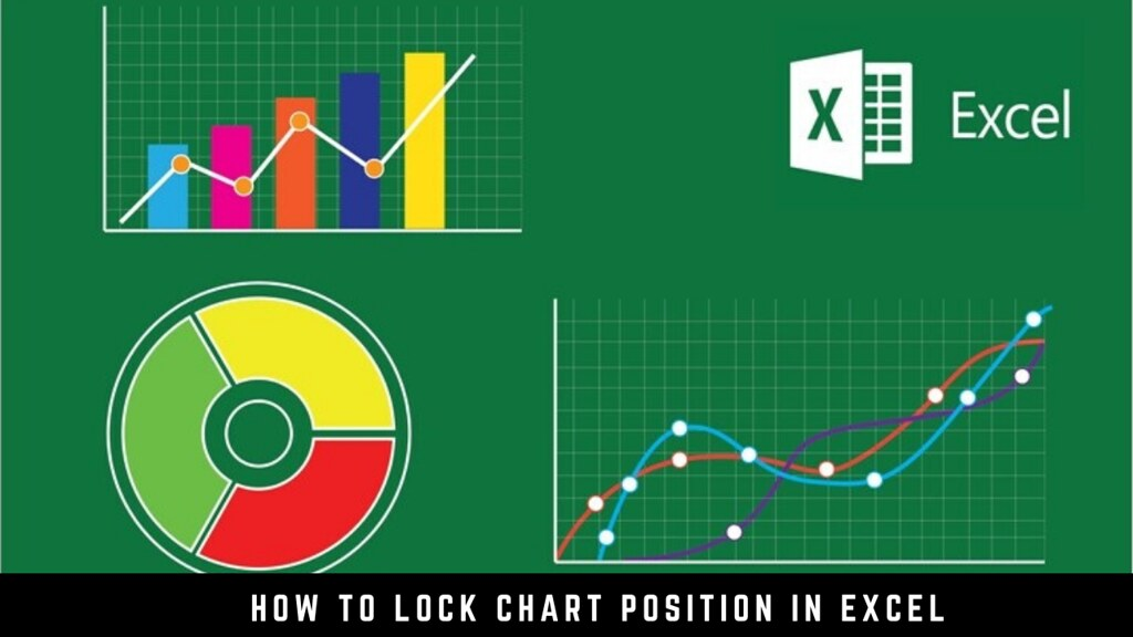 How to Lock Chart Position in Excel