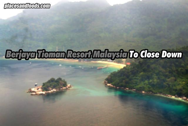 berjaya tioman resort close down