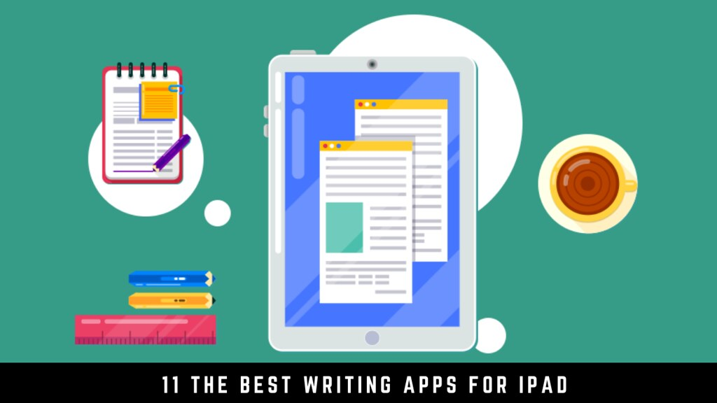 11 The best writing apps for iPad