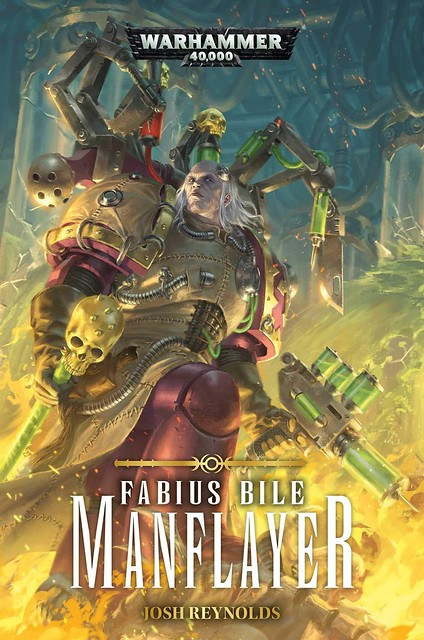 Джош Рейнольдс «Фабий Байл: Живодёр» | Fabius Bile: Manflayer by Josh Reynolds
